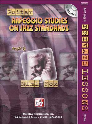 Guitar Arpeggio Studies on Jazz Standards [With CD] 9780786671991