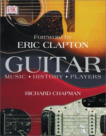 Guitar: Music, History, Players 9780789497000