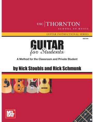 Guitar for Students: A Method for the Classroom and Private Student