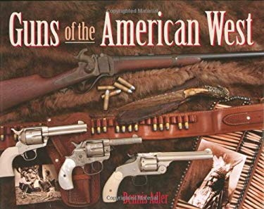 Guns of the American West 9780785825500