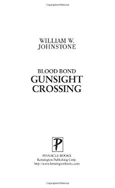 Blood Bond #3: Gunsight Crossing 9780786017591
