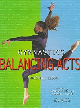 Gymnastics Balancing Acts 9780789301130