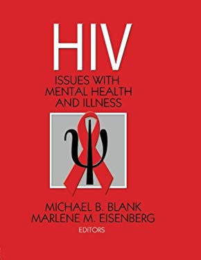 HIV: Issues with Mental Health and Illness 9780789034106