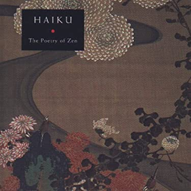 Haiku: The Poetry of Zen 9780786862511