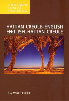 Haitian Creole/English-English/Creole Concise Dictionary Haitian 9780781802758
