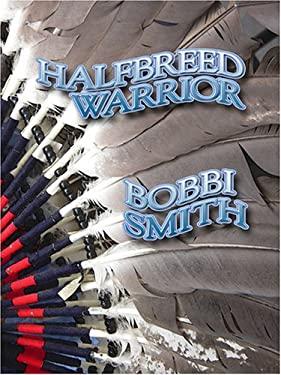 Halfbreed Warrior 9780786282739