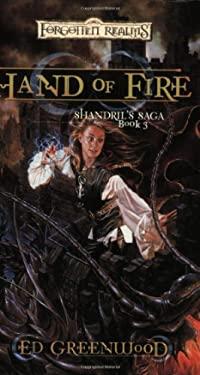 Hand of Fire: Shandril's Saga, Book III 9780786936465