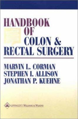 Handbook of Colon and Rectal Surgery 9780781725866