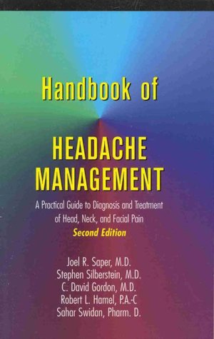 Handbook of Headache Management: A Practical Guide to Diagnosis and Treatment of Head, Neck, and Facial Pain