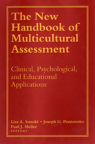 Handbook of Multicultural Assessment: Clinical, Psychological, and Educational Applications 9780787951771