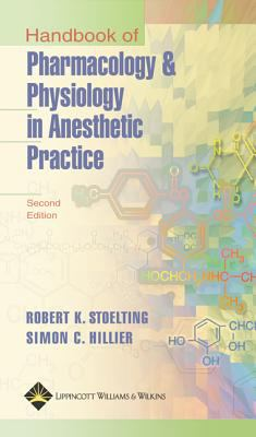 Handbook of Pharmacology and Physiology in Anesthetic Practice 9780781757850