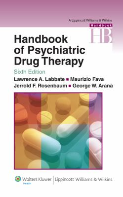 Handbook of Psychiatric Drug Therapy 9780781774864