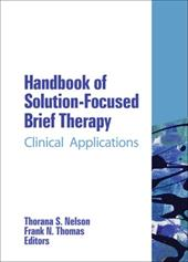 Handbook of Solution-Focused Brief Therapy: Clinical Applications