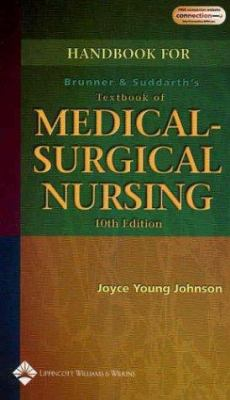 Handbook to Accompany Brunner and Suddarth's Textbook of Medical-Surgical Nursing 9780781747035