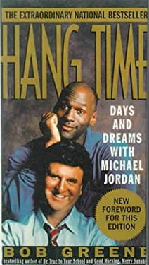 Hang Time: Days and Dreams with Michael Jordan 9780785728412