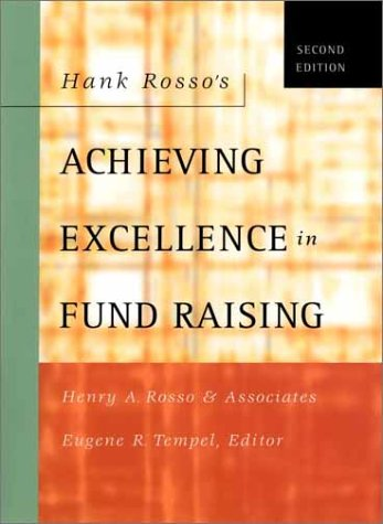 Hank Rosso's Achieving Excellence in Fund Raising 9780787962562