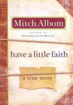 Have a Little Faith: A True Story 9780786868728