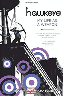 Hawkeye - Volume 1: My Life As A Weapon 9780785165620
