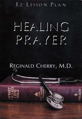 Healing Prayer [With 1 Cassette and 1 Facilitator's Guide] 9780785296669