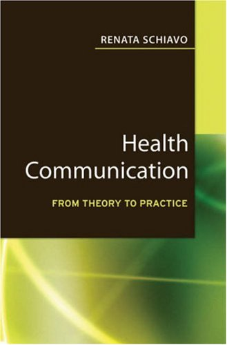 Health Communication: From Theory to Practice 9780787982058