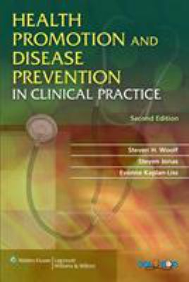 Health Promotion and Disease Prevention in Clinical Practice 9780781775991