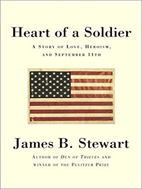 Heart of a Soldier: A Story of Love, Heroism, and September 11th 9780786249442