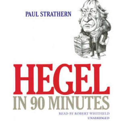 Hegel in 90 Minutes 9780786159451