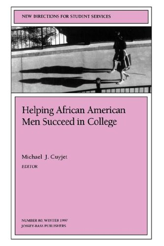 Helping African American Men Succeed in College: New Directions for Student Services 9780787998837