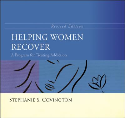 Helping Women Recover: A Program for Treating Addiction [With Paperback Book] 9780787995331