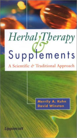 Herbal Therapy & Supplements: A Scientific & Traditional Approach 9780781726436