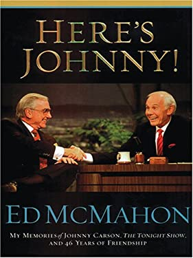 Here's Johnny!: My Memories of Johnny Carson, the Tonight Show, and 46 Years of Friendship 9780786285785