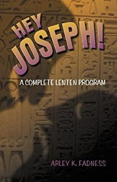 Hey, Joseph 9780788023446