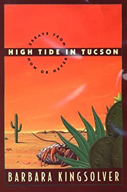 High Tide in Tucson: Essays from Now or Never 9780786206308