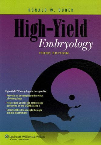 High-Yield Embryology 9780781768726