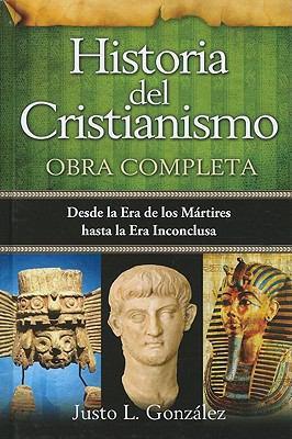 Historia del Cristianismo, Tomo 1: Desde la Era de los Martires Hasta la Era de los Suenos Frustrados 9780789917867