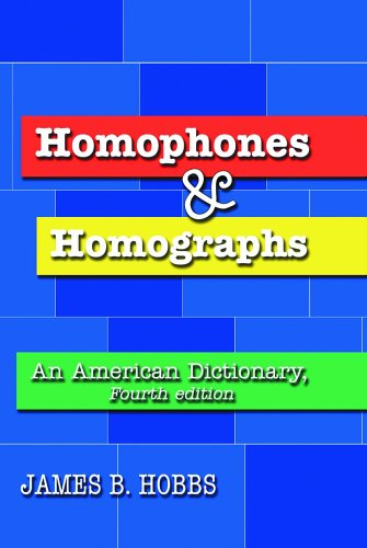 Homophones and Homographs: An American Dictionary 9780786424887