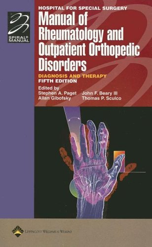 Hospital for Special Surgery Manual of Rheumatology and Outpatient Orthopedic Disorders: Diagnosis and Therapy 9780781763004