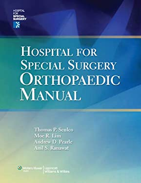 Hospital for Special Surgery Orthopaedics Manual 9780781764674