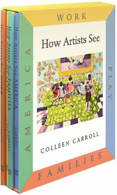 How Artists See Set II: Work / Play / Families / America 9780789209658