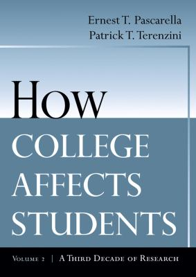 How College Affects Students: A Third Decade of Research 9780787910440