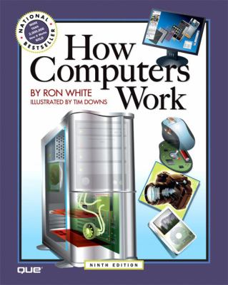 How Computers Work 9780789736130