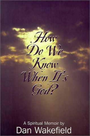 How Do We Know When It's God?: A Spiritual Memoir 9780783888194