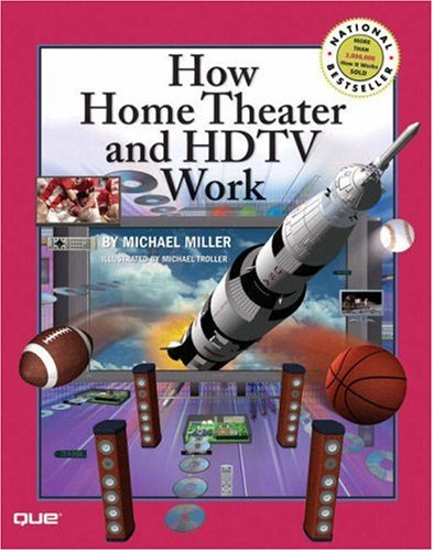 How Home Theater and HDTV Work 9780789734457