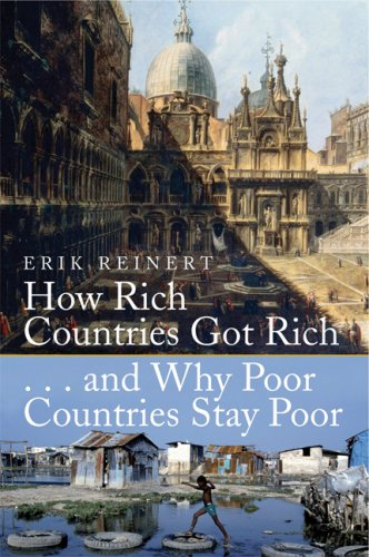 How Rich Countries Got Rich ... and Why Poor Countries Stay Poor 9780786718429