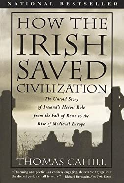 How the Irish Saved Civilization 9780783801209