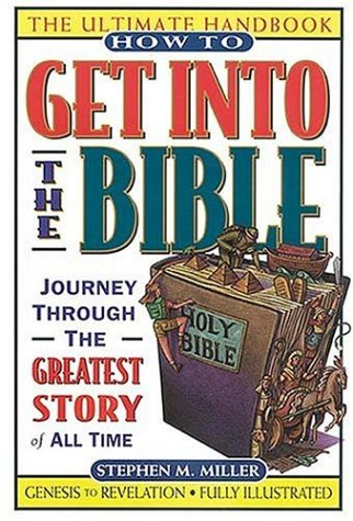 How to Get Into the Bible 9780785211358