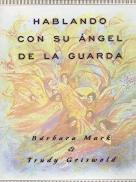 How to Talk with Your Guardian Angels 9780786250233