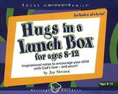 Hugs in a Lunch Box: For Ages 8-12 [With Stickers]
