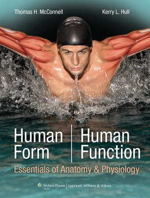 Human Form, Human Function: Essentials of Anatomy & Physiology [With Access Code] 9780781780209