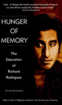 Hunger of Memory: The Education of Richard Rodriguez 9780785776987